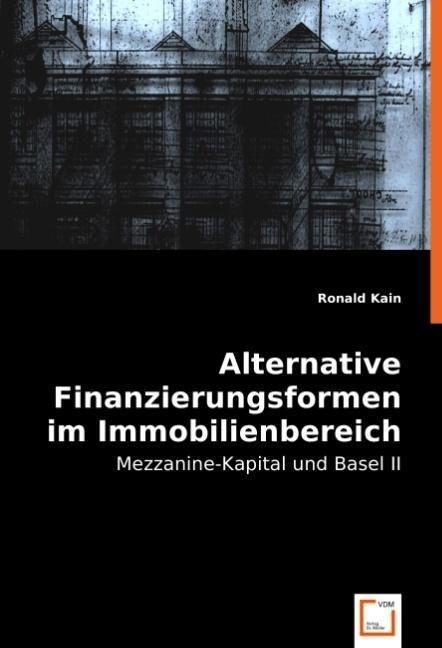 Alternative Finanzierungsformen im Immobilienbereich als Buch (kartoniert)