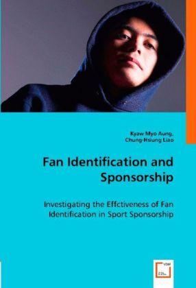 Fan Identification and Sponsorship als Buch (kartoniert)