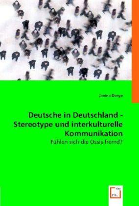 Deutsche in Deutschland - Stereotype und interkulturelle Kommunikation. als Buch (kartoniert)