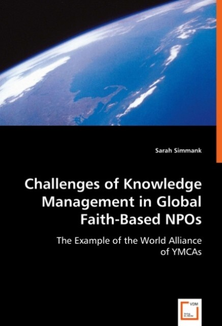 Challenges of Knowledge Management in Global Faith-Based NPOs als Buch (kartoniert)