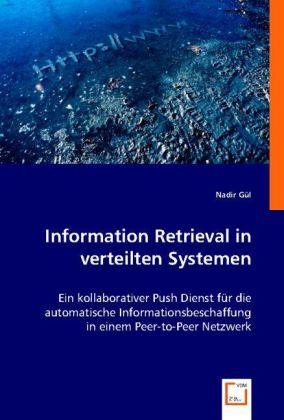 Information Retrieval in verteilten Systemen als Buch (kartoniert)