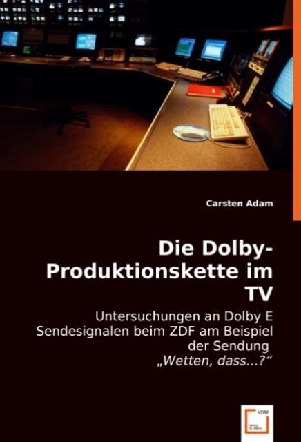 Die Dolby-Produktionskette im TV als Buch (kartoniert)