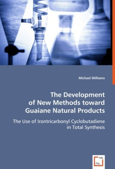 The Development of New Methods toward Guaiane Natural Products als Buch (kartoniert)