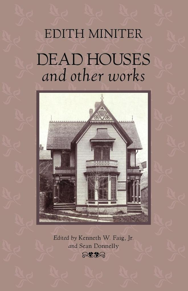 Dead Houses and Other Works als Taschenbuch