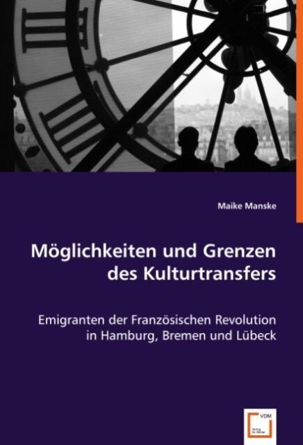 Möglichkeiten und Grenzen des Kulturtransfers als Buch (kartoniert)
