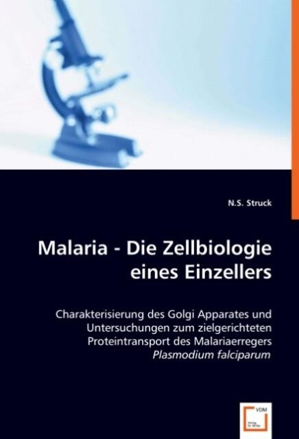 Malaria -Die Zellbiologie eines Einzellers als Buch (kartoniert)