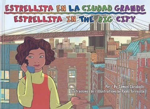 Estrellita En La Ciudad Grande/Estrellita in the Big City als Buch (gebunden)