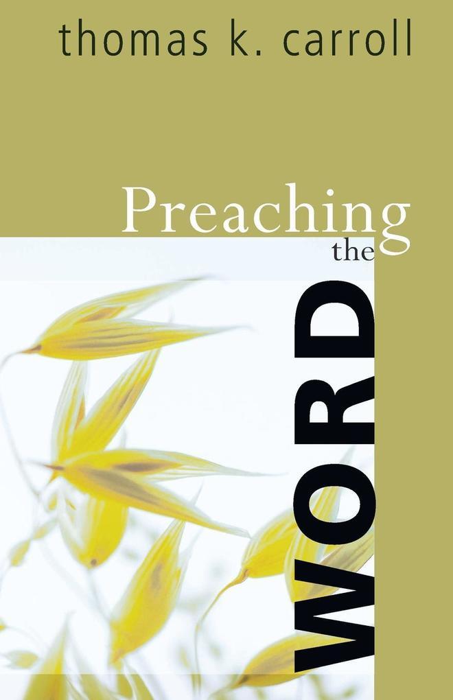Preaching the Word als Taschenbuch