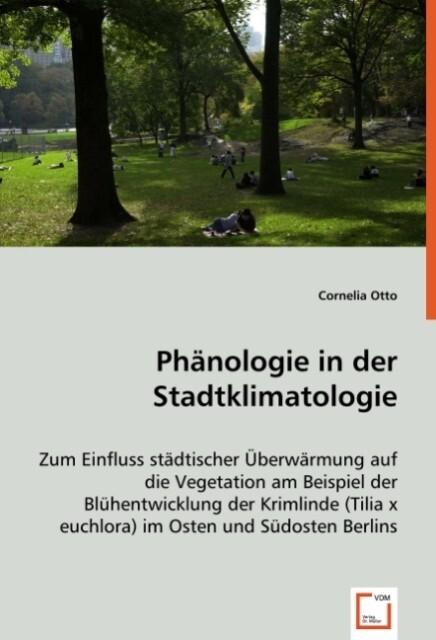 Phänologie in der Stadtklimatologie als Buch (kartoniert)