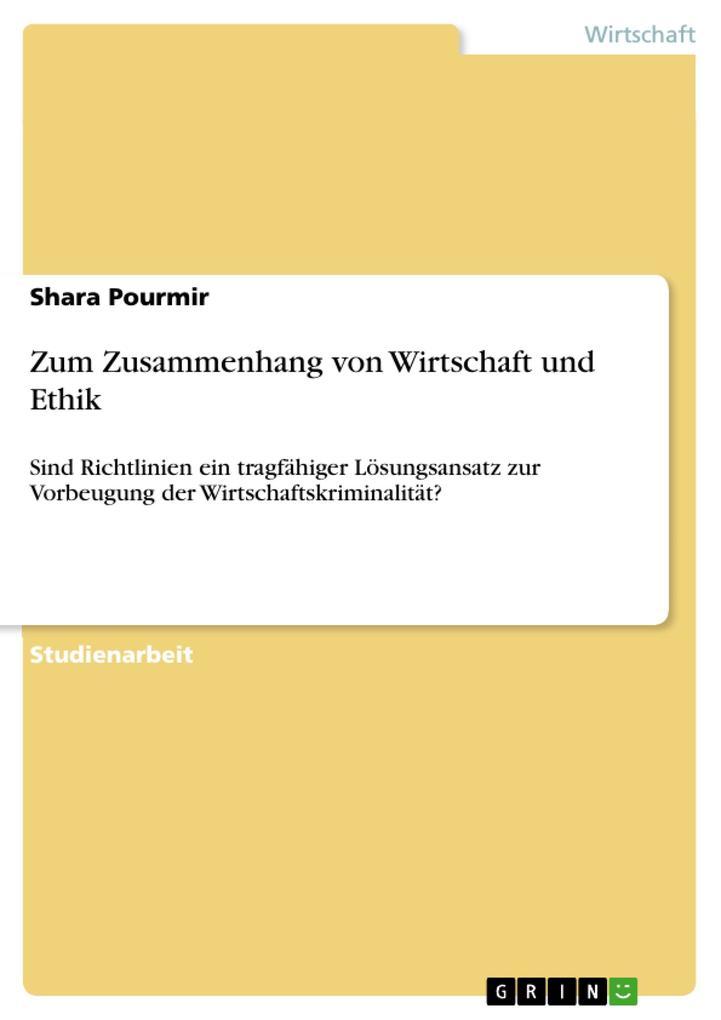 Zum Zusammenhang von Wirtschaft und Ethik als Buch (kartoniert)