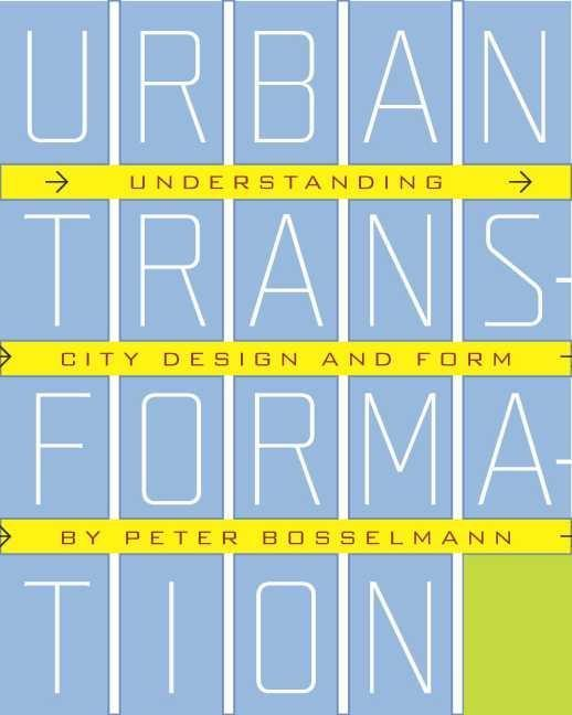 Urban Transformation: Understanding City Design and Form als Buch (gebunden)