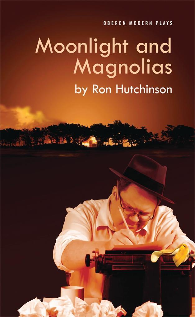 Moonlight and Magnolias als Taschenbuch