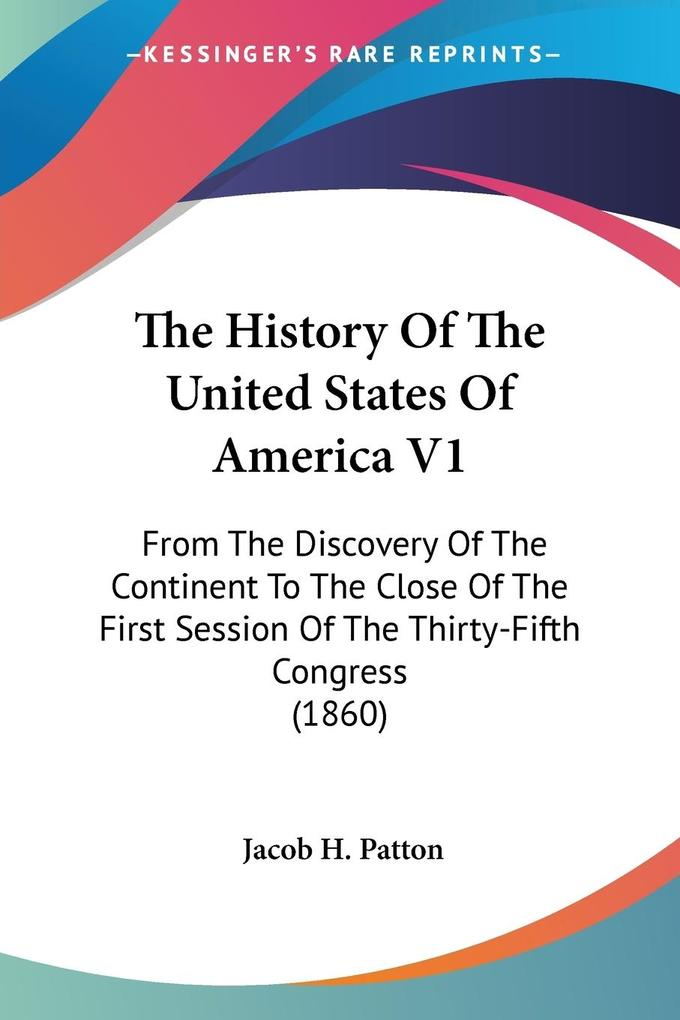 The History Of The United States Of America V1 als Taschenbuch