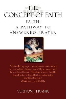 The Concept of Faith als Taschenbuch