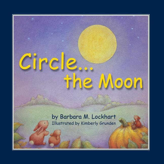 Circle...the Moon als Taschenbuch