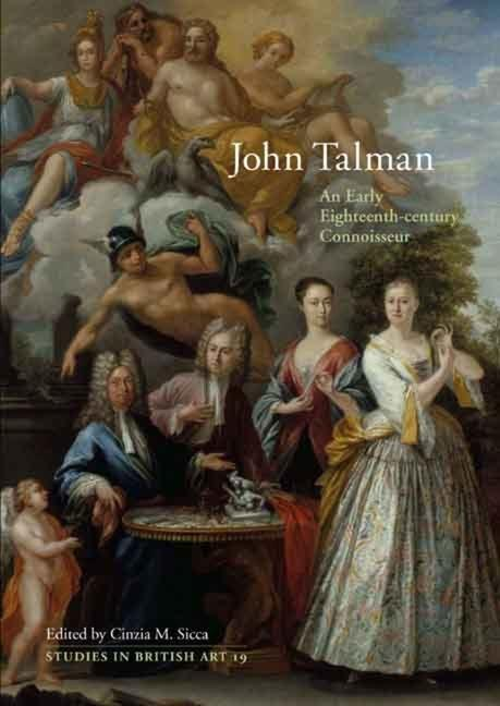 John Talman: An Early-Eighteenth-Century Connoisseur als Buch (gebunden)