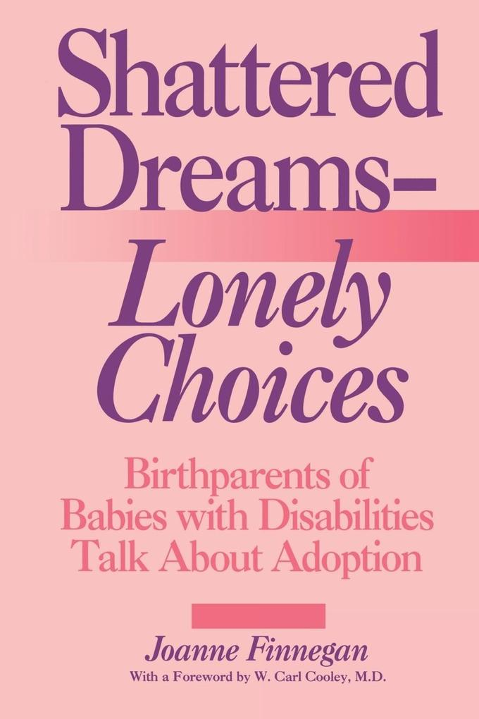 Shattered Dreams--Lonely Choices als Taschenbuch