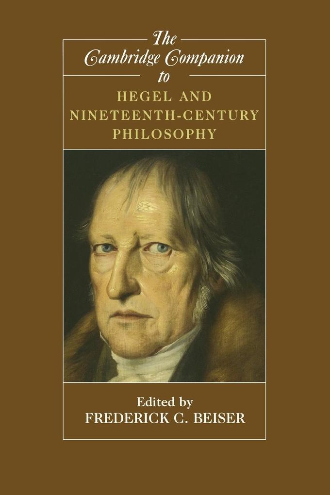 The Cambridge Companion to Hegel and Nineteenth-Century       Philosophy als Buch (kartoniert)