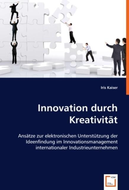Innovation durch Kreativität als Buch (kartoniert)