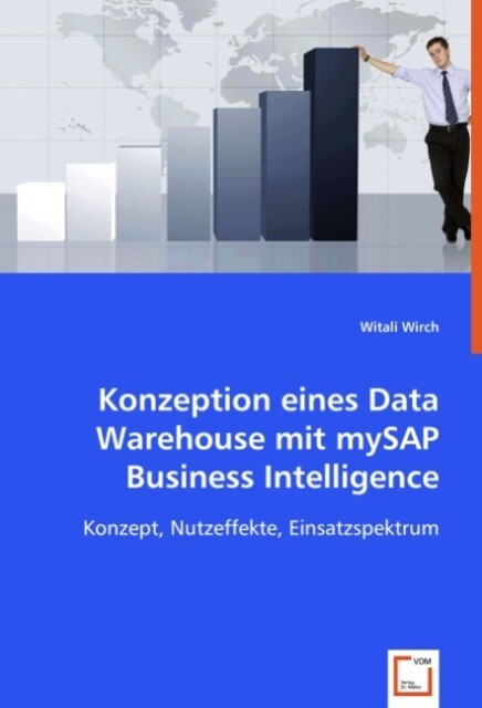 Konzeption eines Data Warehouse mit mySAP Business Intelligence als Buch (kartoniert)