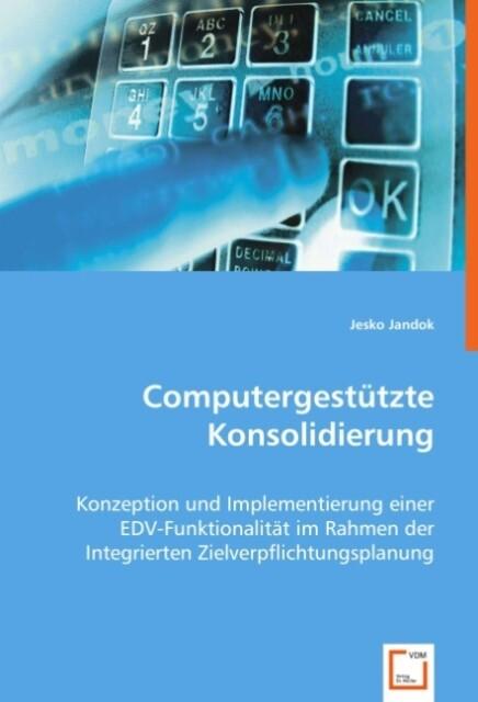 Computergestützte Konsolidierung als Buch (kartoniert)