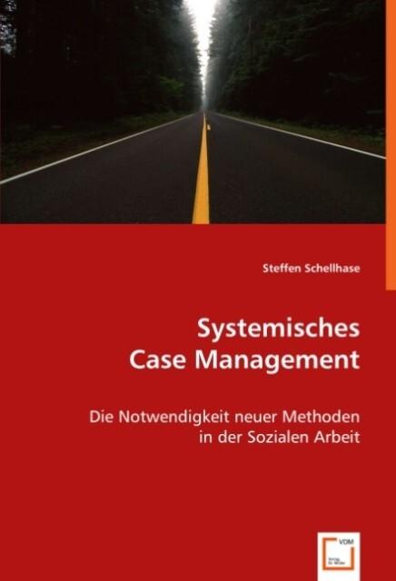 Systemisches Case Management als Buch (kartoniert)