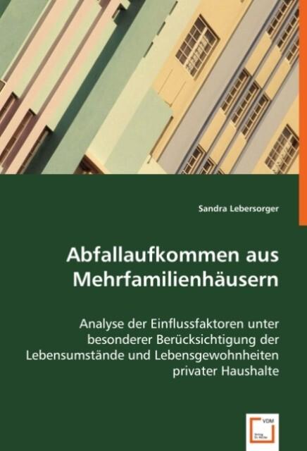 Abfallaufkommen aus Mehrfamilienhäusern als Buch (kartoniert)