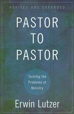 Pastor to Pastor: Tackling the Problems of Ministry als Taschenbuch