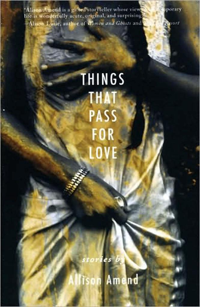 Things That Pass for Love als Taschenbuch