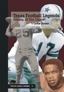 Texas Football Legends: Greats of the Game