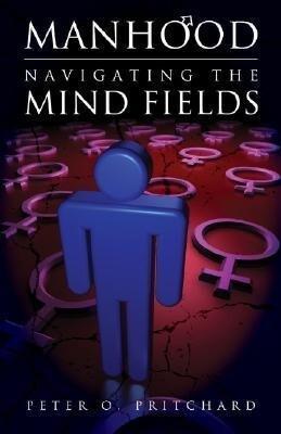 Manhood: Navigating the Mind Fields als Taschenbuch