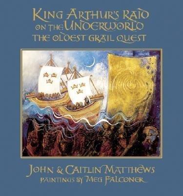 King Arthur's Raid on the Underworld: The Oldest Grail Quest als Buch (gebunden)