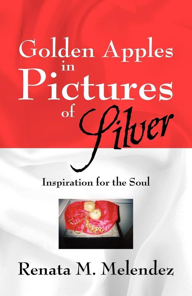 Golden Apples in Pictures of Silver als Taschenbuch