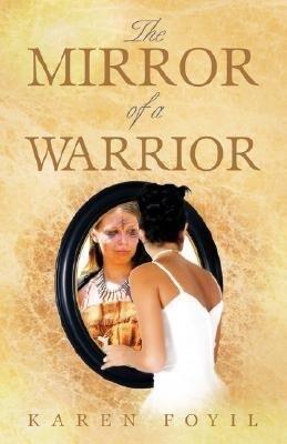 The Mirror of a Warrior als Taschenbuch