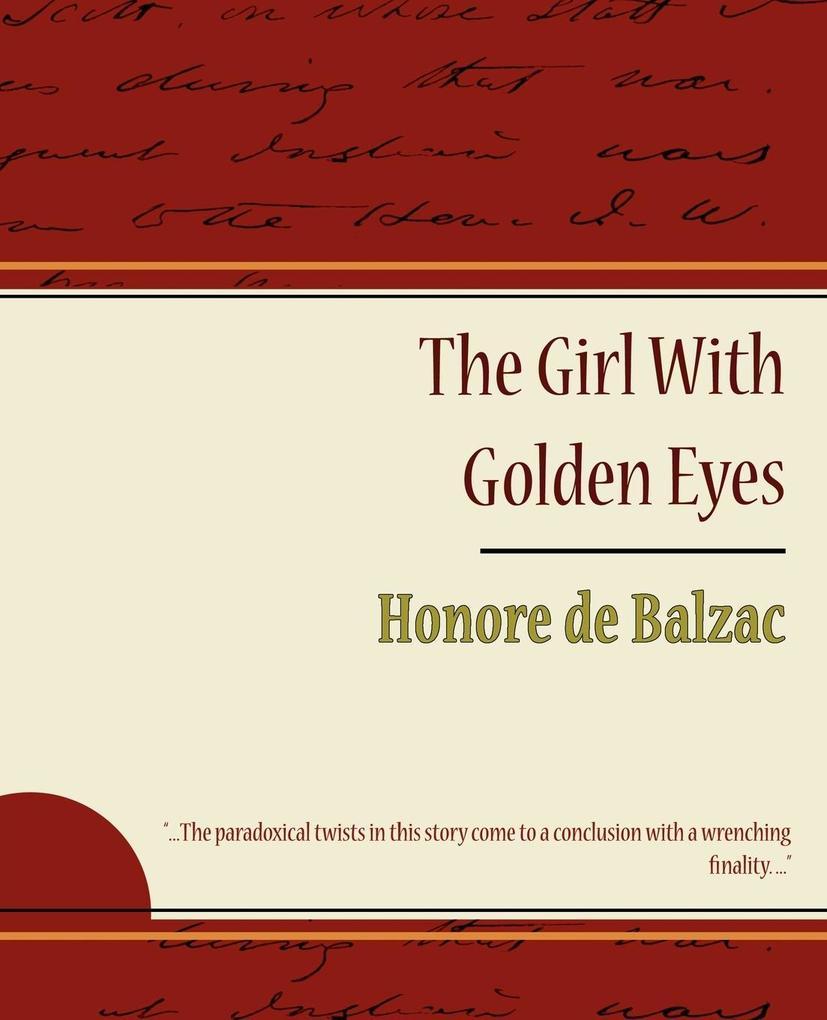 The Girl with Golden Eyes - Honore de Balzac als Taschenbuch