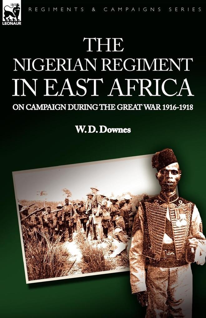 The Nigerian Regiment in East Africa als Taschenbuch
