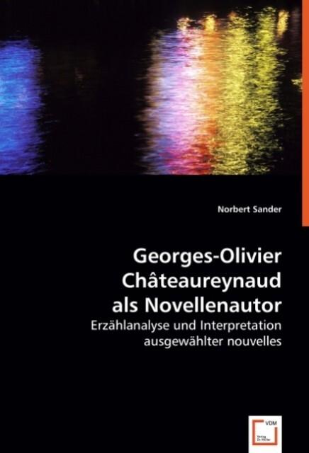 Georges-Olivier Châteaureynaud als Novellenautor als Buch (kartoniert)