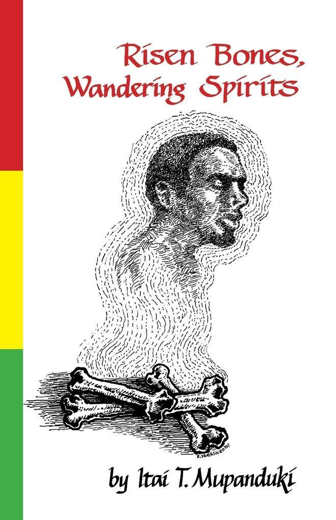 Risen Bones, Wandering Spirits als Taschenbuch