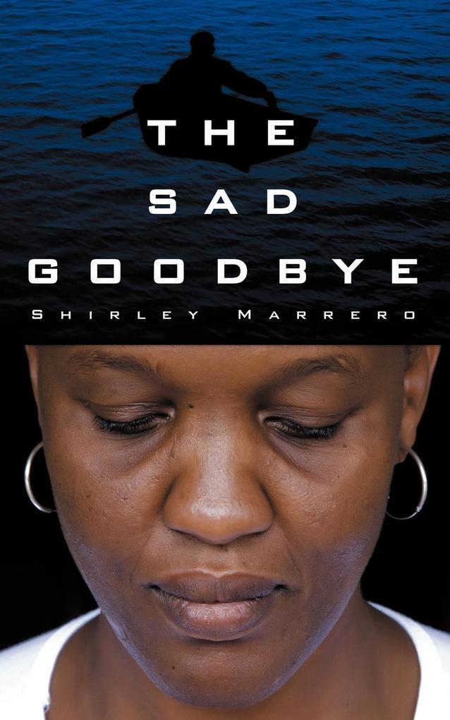 The Sad Goodbye als Taschenbuch