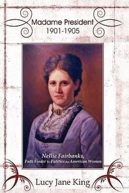 Madame President 1901-1905 als Buch (gebunden)