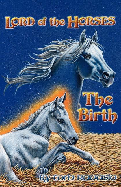 LORD OF THE HORSES - THE BIRTH als Taschenbuch