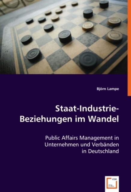 Staat-Industrie-Beziehungen im Wandel als Buch (kartoniert)