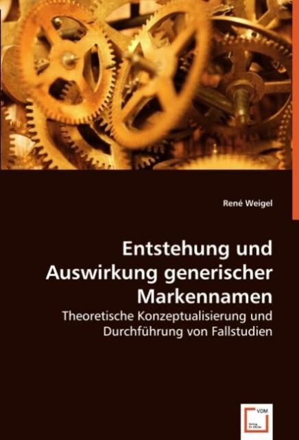 Entstehung und Auswirkung generischer Markennamen als Buch (kartoniert)
