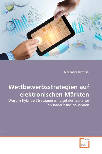 Wettbewerbsstrategien auf elektronischen Märkten als Buch (kartoniert)