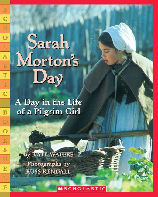 Sarah Morton's Day: A Day in the Life of a Pilgrim Girl als Taschenbuch