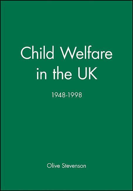 Child Welfare in the Uk, 1948 - 1998 als Taschenbuch
