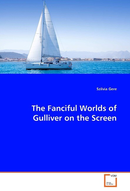 The Fanciful Worlds of Gulliver on the Screen als Buch (kartoniert)