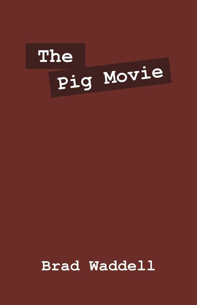 The Pig Movie als Taschenbuch