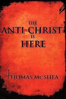 The Anti-Christ Is Here als Buch (gebunden)