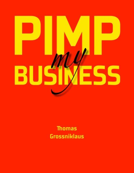 Pimp my Business als Buch (kartoniert)